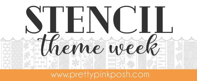 Pretty Pink Posh Stencil Theme Week